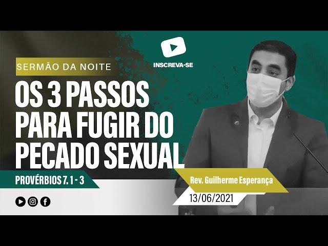 Provérbios 7. 1 - 3 - Rev. Guilherme Jayme Travassos (13/06/2021 - Noite - IPG)