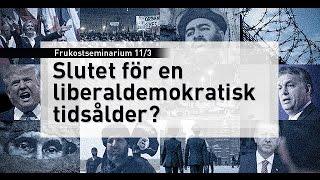 Slutet för en liberaldemokratisk tidsålder?
