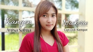 Download Mp3 Kangen Nickerie - Anisa Salma Cipt.didi Kempot    Skadruk