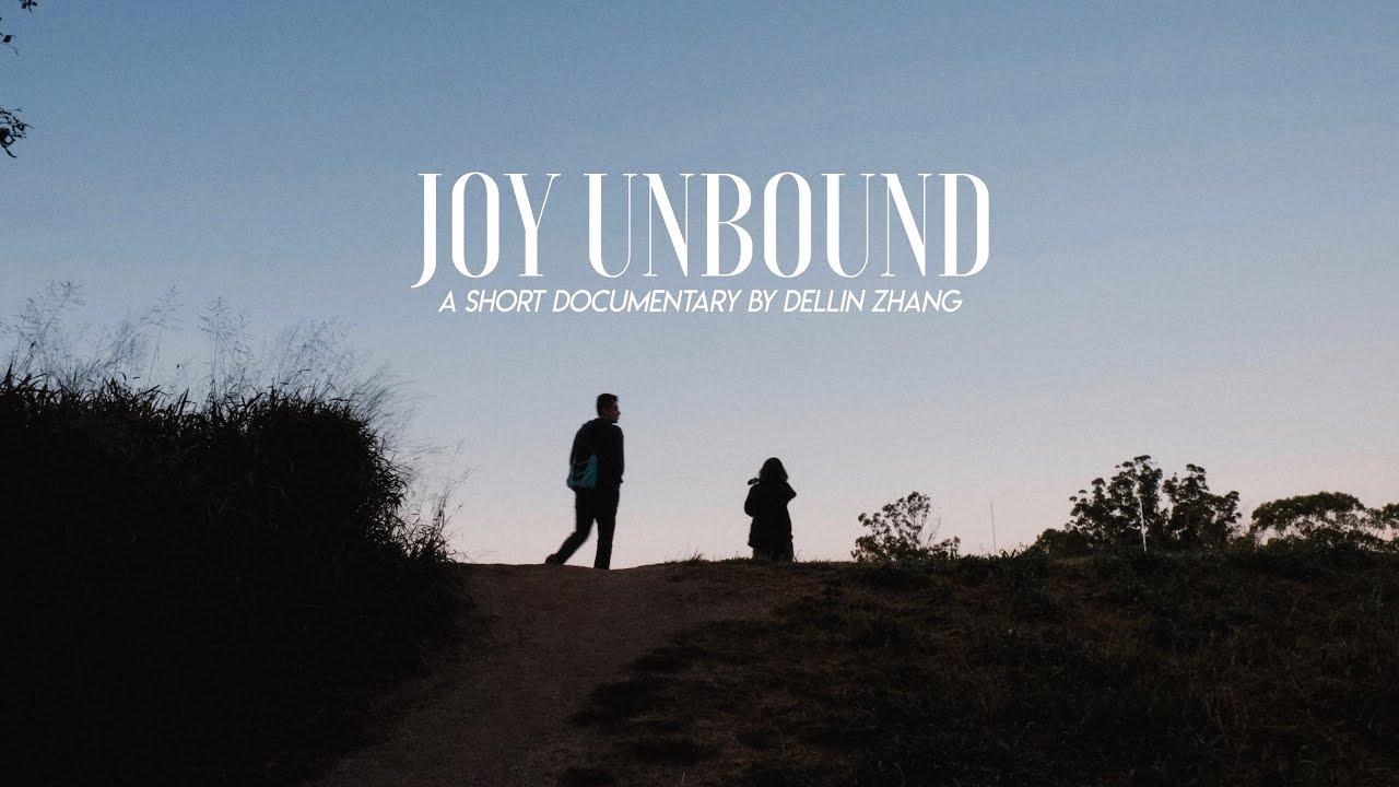 JOY UNBOUND (documentary)