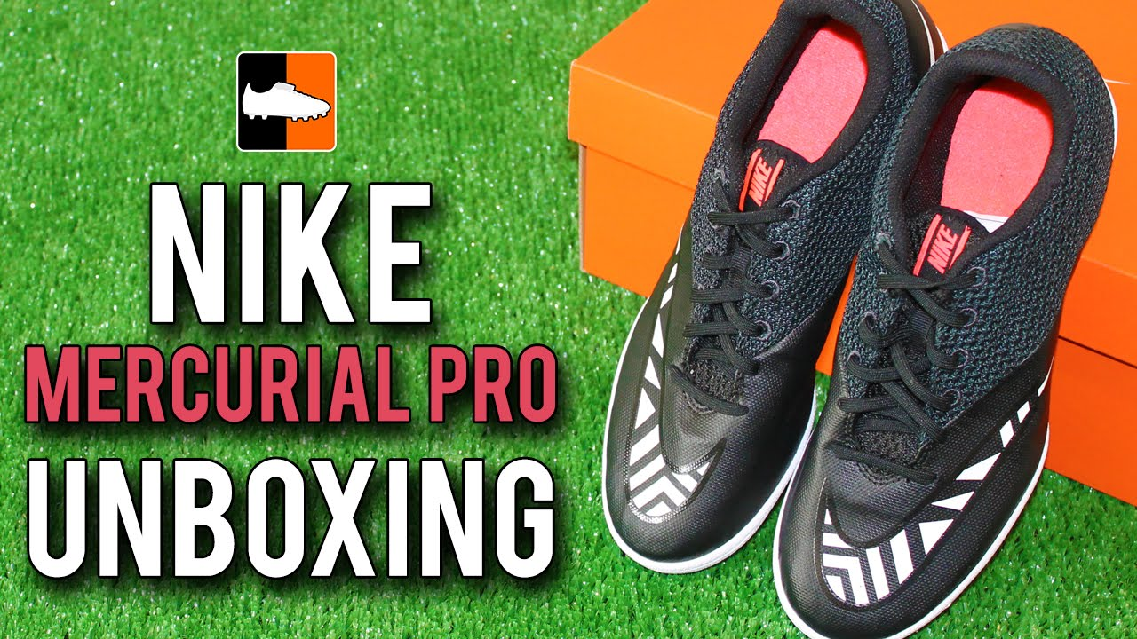 rociar alojamiento Saca la aseguranza  Nike Mercurial Pro IC Unboxing - Nike FootballX Collection - YouTube