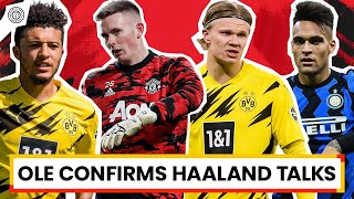 "Ole Wants Haaland ""Above All Else"" 