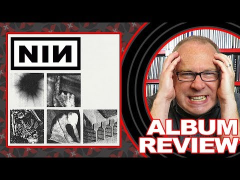 ALBUM REVIEW: Nine Inch Nails