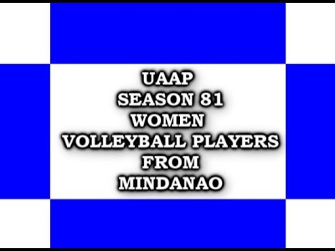 UAAP SEASON 81 WOMEN VOLLEYBALL PLAYERS FROM MINDANAO