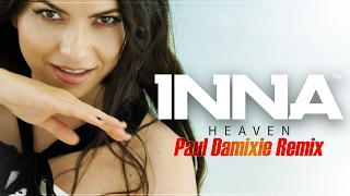 INNA - Heaven Paul Damixie Remix