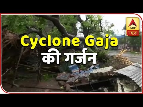 Cyclone Gaja With Wind Speed 120 Kmph Crosses Tamil Nadu | ABP News