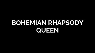 bohemian rhapsody [queen] - lyrics