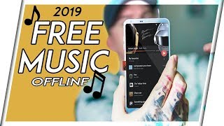 FREE MUSIC On IPHONE amp; ANDROID 2019  BEST FREE OFFLINE MUSIC