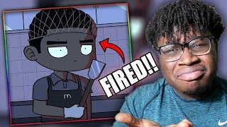 FIRED ON YOUR DAY OFF!   Young Don The Sauce God: Getting Fired From McDonalds Part 1 Reaction!