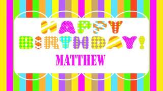 Matthew   Wishes & Mensajes - Happy Birthday