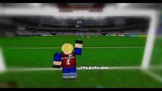 ROBLOX TPS Euro 2016-bonebone99 Sweeps And Saves