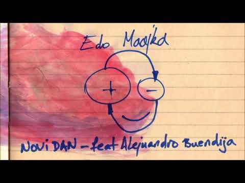 Edo Maajka - Novi dan feat. Alejuandro Buendija