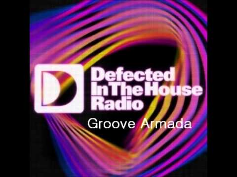 Groove Armada - Defected In The House