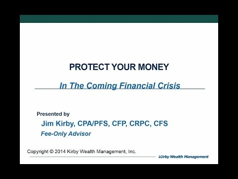 Protect Your Money In The Coming Financial Crisis