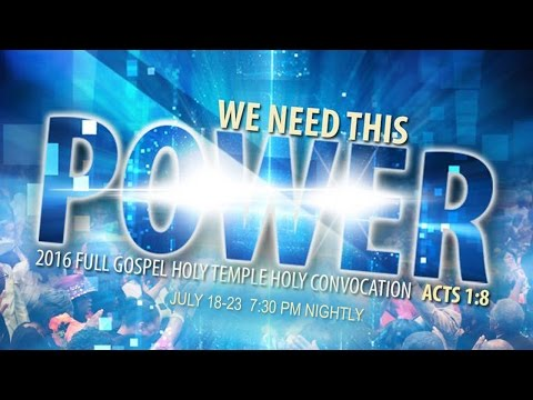 FGHT Dallas: Holy Convocation 2016 (Charge Service)
