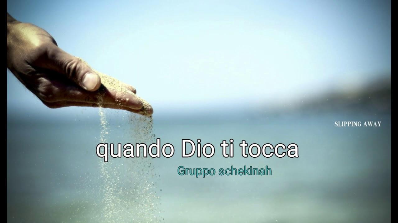 """""""Quando Dio ti tocca"""". Cantico"""