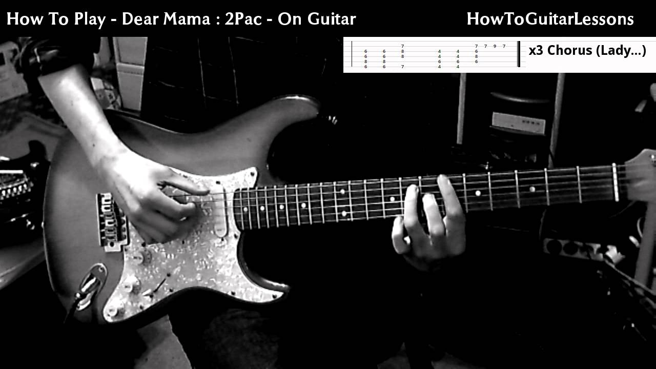 how to play dear mama 2pac on guitar tabs beginner guitar lesson tutorial youtube. Black Bedroom Furniture Sets. Home Design Ideas