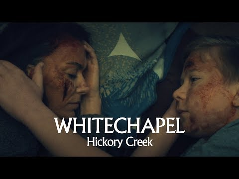 "Whitechapel ""Hickory Creek"" (OFFICIAL VIDEO)"