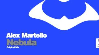 Alex Martello - Nebula (Original Mix)