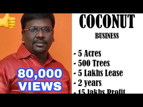 Coconut - 5 Acres - 15 lakhs profit - Business Plan And Ideas in Tamil