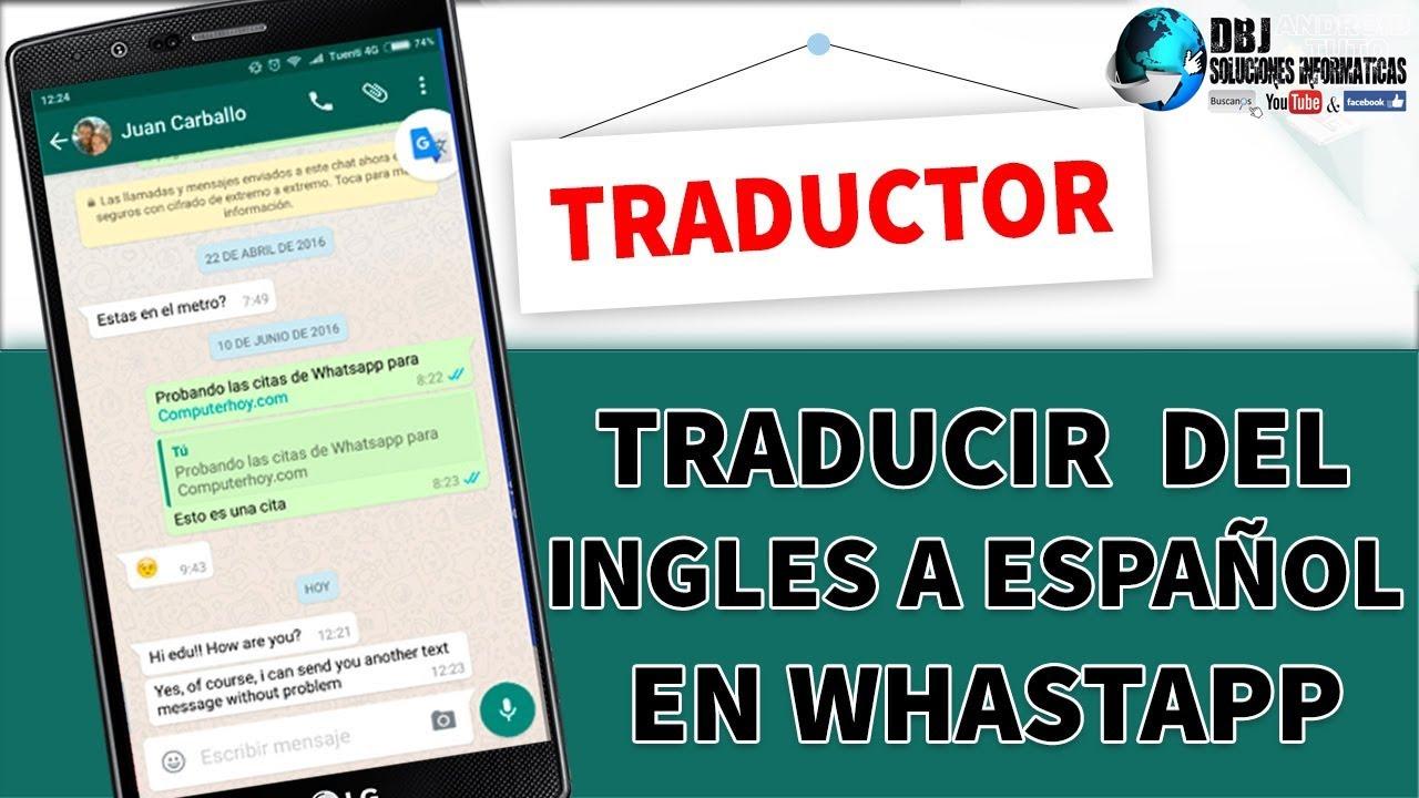 Como Traducir Conversaciones del WhatsApp en Cualquier Idioma