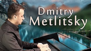 Волшебные Романтические мелодии для души!!! Дмитрий Метлицкий /Collection of beautiful music