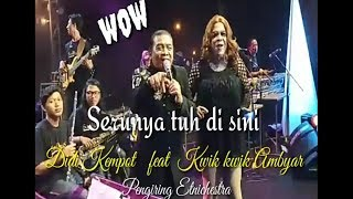 Download lagu Sedih Iso Ngakak Didi Kempot feat Kwik Kwik Ambyar // Kulon Progo