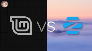 Switching to Linux? Linux Mint 19.3 vs Zorin OS 15.1