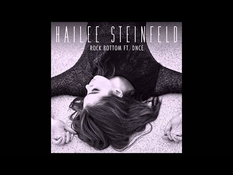 Rock bottom by hailee steinfeld ft dnce...