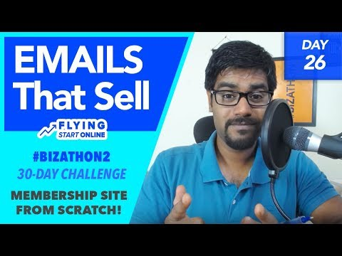 How To Write Emails That SELL! Strategies and Copywriting - (Day 26/30) #Bizathon2