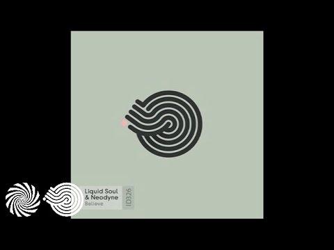 Neodyne & Liquid Soul - Believe