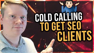 Cold Calling To Get SEO Clients