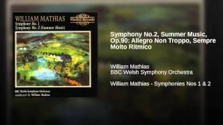 Symphony No.2, Summer Music, Op.90: Allegro Non Troppo, Sempre Molto Ritmico
