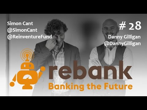 Episode 28: Fintech Venture Investing & The Future of Data with Simon Cant & Danny Gilligan