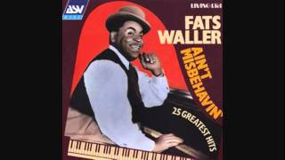Fats Waller- It