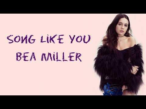 Bea Miller - A Song Like You (Lyrics)