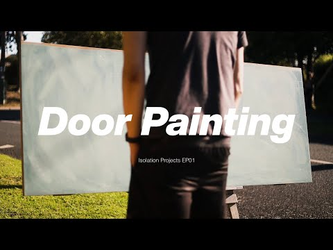 Door Painting | Isolation Projects EP01