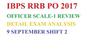 IBPS RRB PO Officer(Scale-1) Prelims – Detailed Exam Analysis & Review (9th Sep 2017) – 2nd Slot 2017 Video