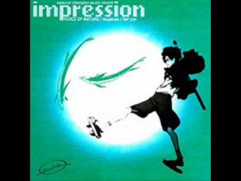 Samurai Champloo - Tsurugi No Mai [Impression OST]
