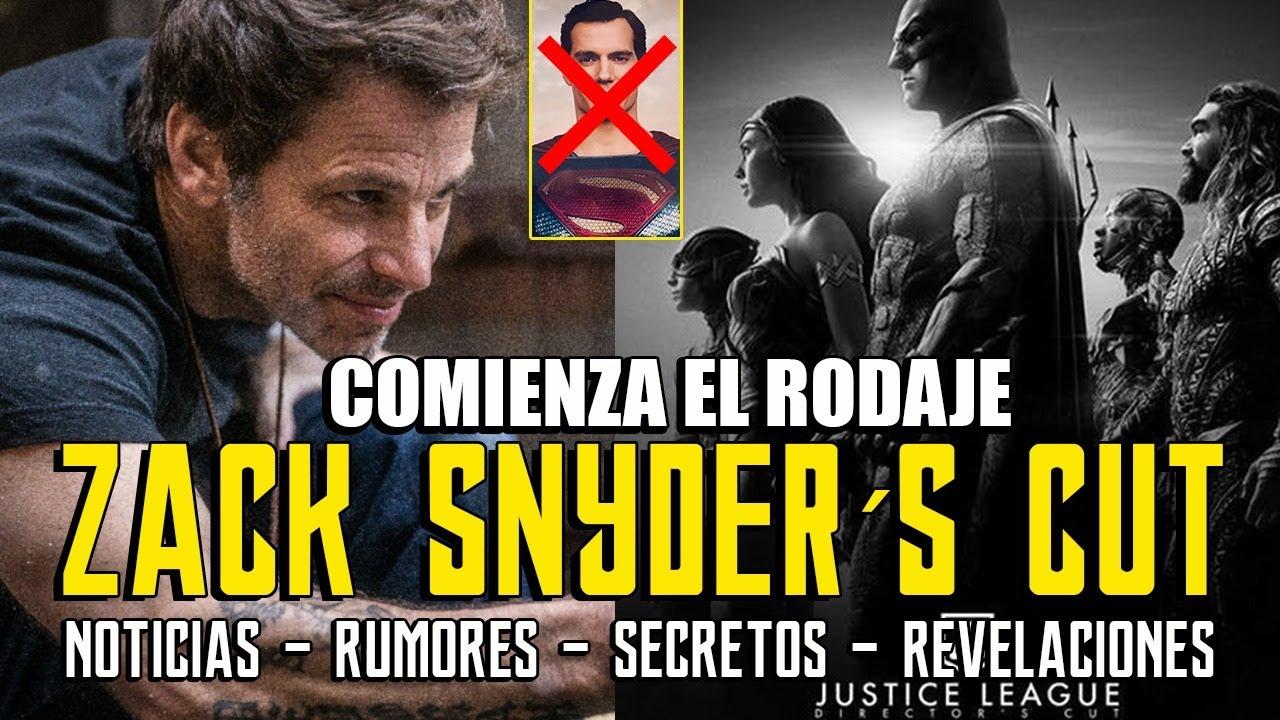 COMIENZA EL RODAJE - Zack Snyder´s Justice League - Snyder Cut - Superman - Cavill - Noticias