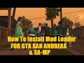 [Tutorial] How To Install Mod Loader For GTA San Andreas [Automatic Mod Installer]