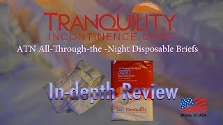 Tranquility® ATN™  All-Through-the-Night Adult Diaper In-Depth Review #incontinence #adultdiaper