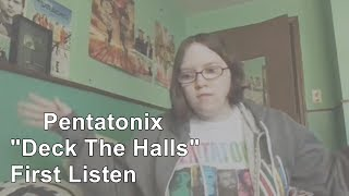 Pentatonix 34 Deck The Halls 34 First Listen