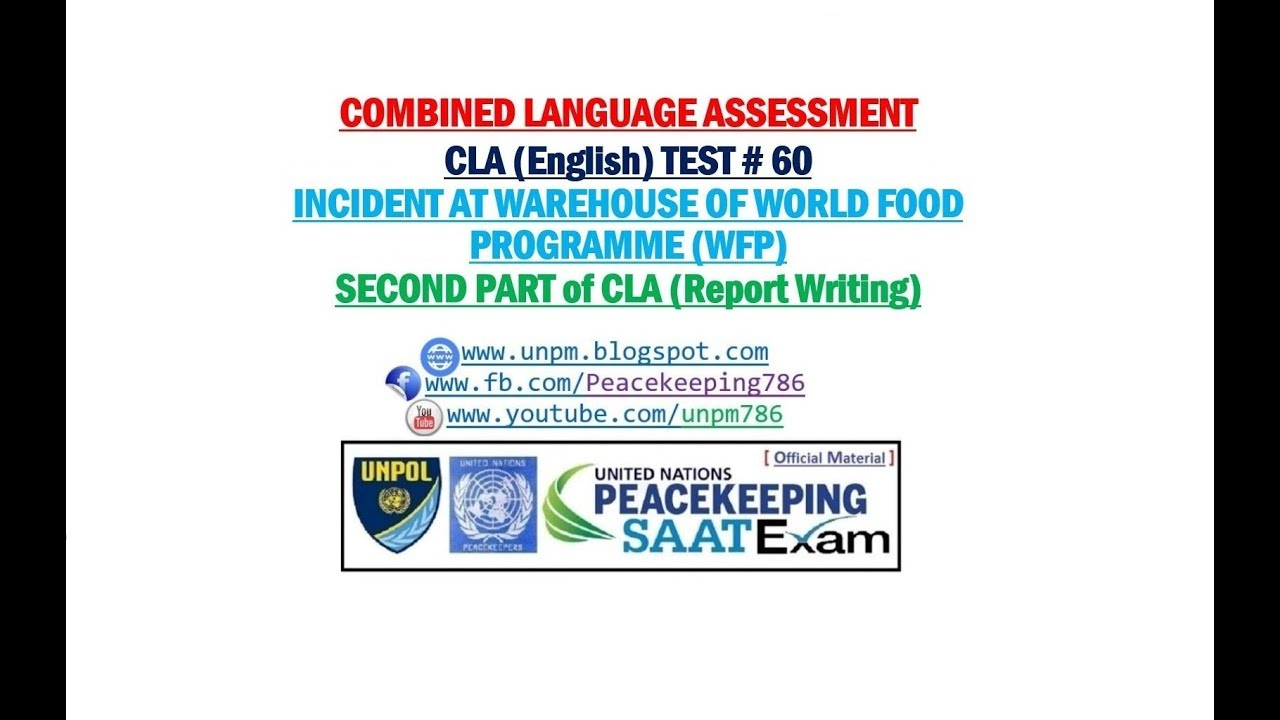 #CLA TEST #60 Incident at Warehouse of W F P SECOND PART OF CLA REPORT  WRITING FOR UN SAAT/AMS EXAM