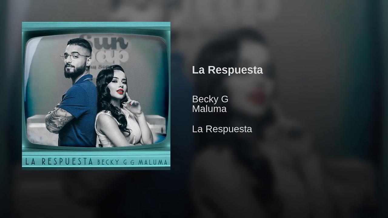 Becky G Maluma La Respuesta Audio Youtube