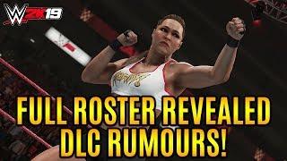 WWE 2K19 FULL ROSTER REVEALED! DLC Superstars Rumoured! (WWE 2k19)