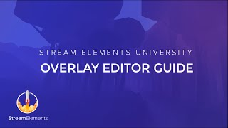 StreamElements Overlay Editor full guide thumbnail
