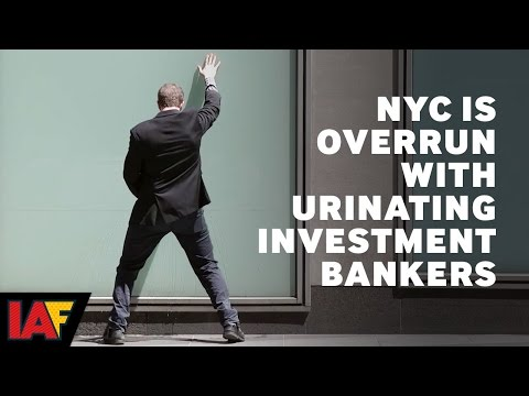 New York City Is Overrun With Urinating Investment Bankers