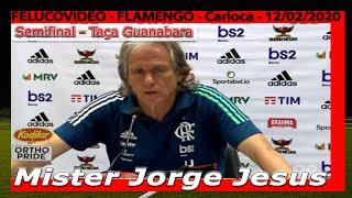 FLAMENGO - COLETIVA - JORGE JESUS - CARIOCA 2020 -  SEMIFINAL TAÇA GB