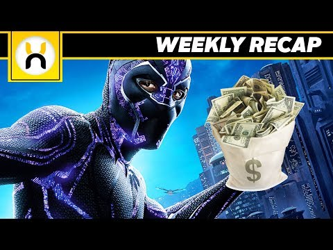 Black Panther MASSIVE Box Office Haul and MORE! | Weekly Recap